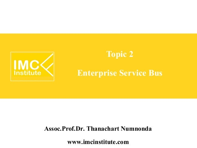 Service Oriented Architecture (SOA) [2/5] : Enterprise Service Bus
