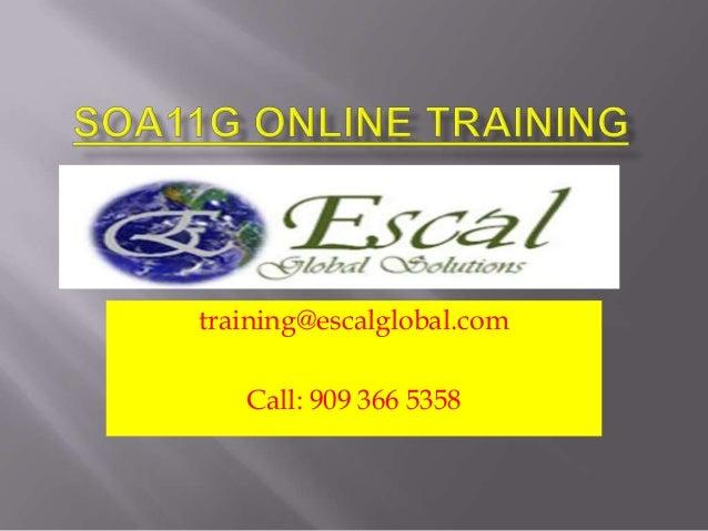 training@escalglobal.com Call: 909 366 5358
