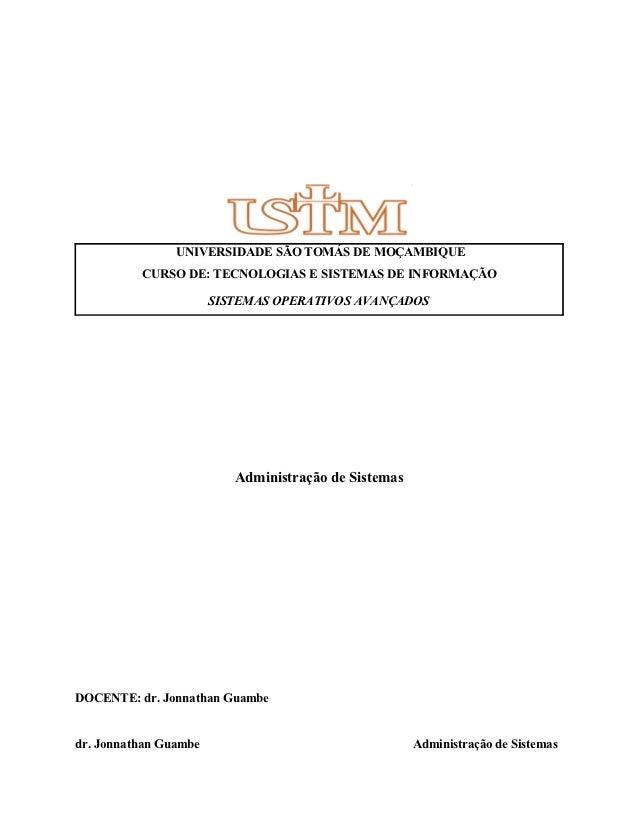 UNIVERSIDADE SÃO TOMÁS DE MOÇAMBIQUE          CURSO DE: TECNOLOGIAS E SISTEMAS DE INFORMAÇÃO                       SISTEMA...