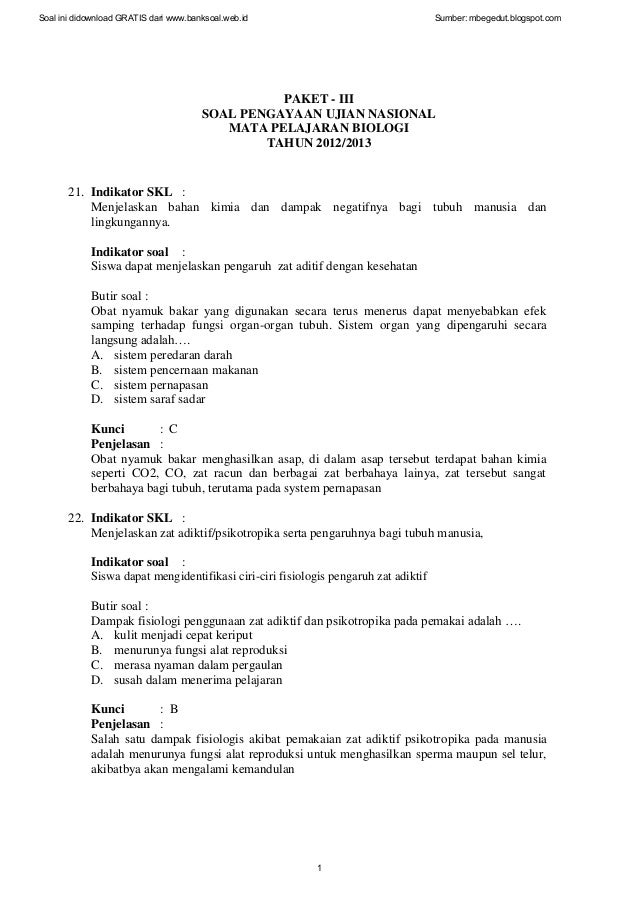 PAKET - III SOAL PENGAYAAN UJIAN NASIONAL MATA PELAJARAN BIOLOGI TAHUN 2012/2013 21. Indikator SKL : Menjelaskan bahan kim...