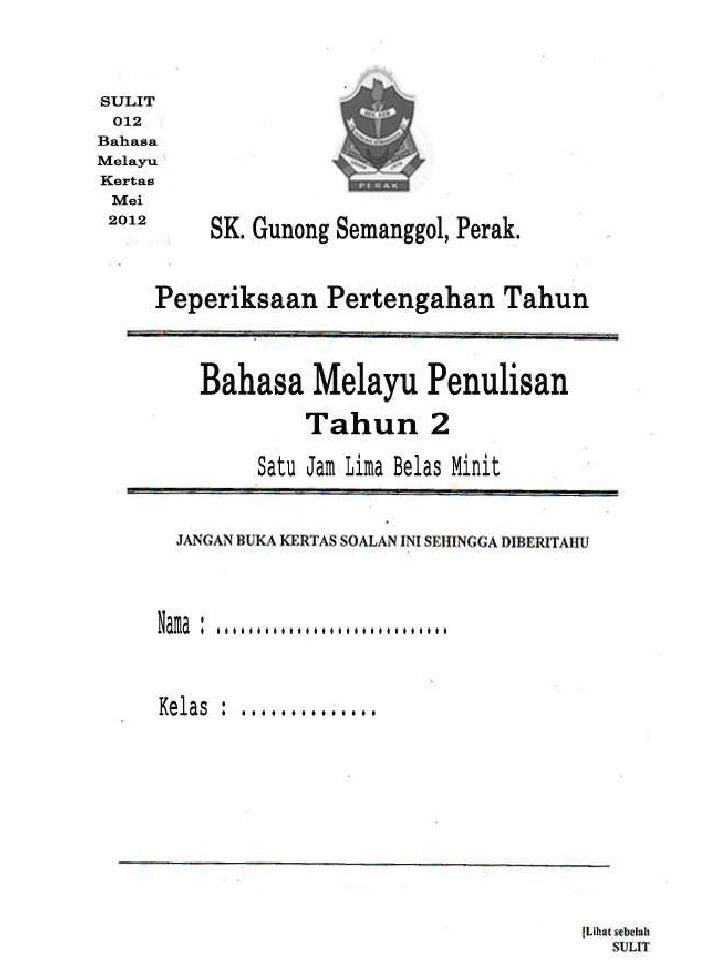 Soalan Peperiksaan Akhir Tahun Bahasa Melayu Tingkatan 1 Kssm Malacca G