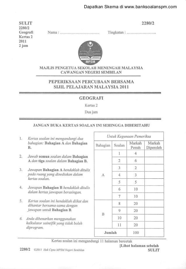Soalan geografi kertas 2 percubaan spm negeri sembilan 2011