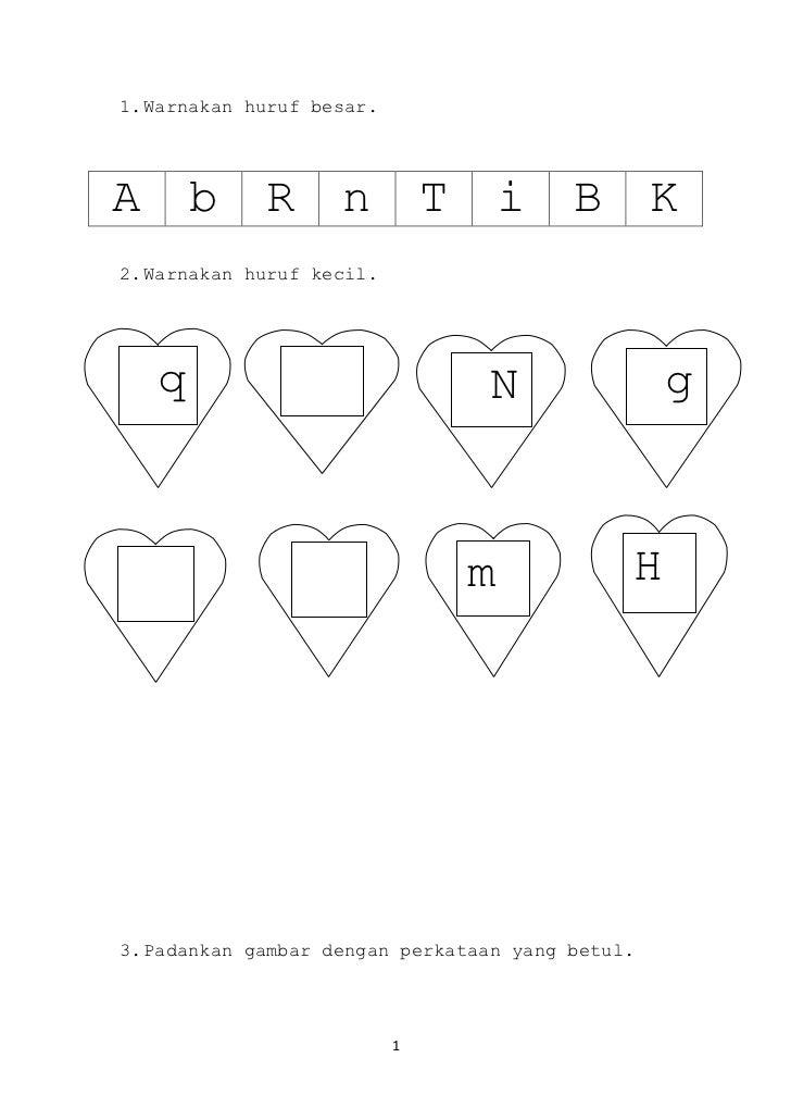 <ul><li>Warnakan huruf besar.</li></ul>AbRnTiBK<br /><ul><li>Warnakan huruf kecil.</li></ul> g N  l q<br /> j TmH<br /><ul...