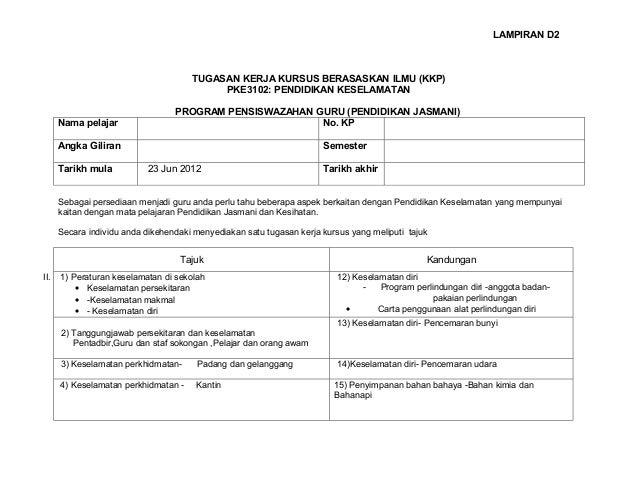 LAMPIRAN D2                                      TUGASAN KERJA KURSUS BERASASKAN ILMU (KKP)                               ...
