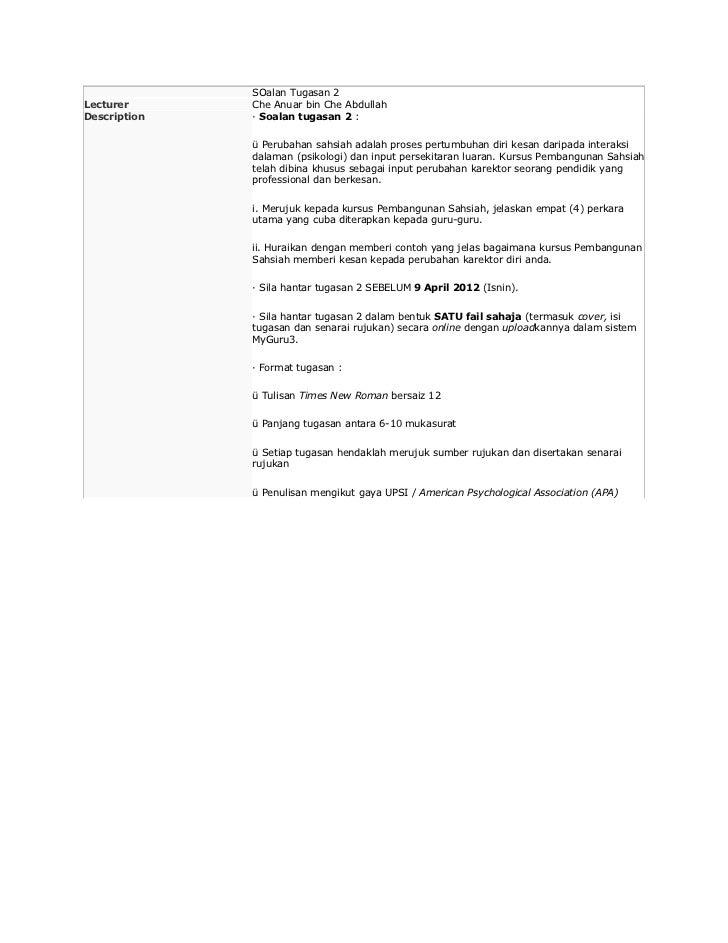 SOalan Tugasan 2Lecturer      Che Anuar bin Che AbdullahDescription   · Soalan tugasan 2 :              ü Perubahan sahsia...