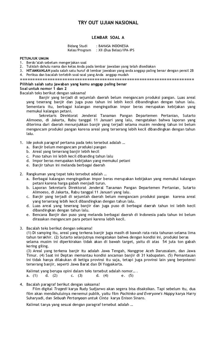 TRY OUT UJIAN NASIONAL                                           LEMBAR SOAL A                           Bidang Studi     ...