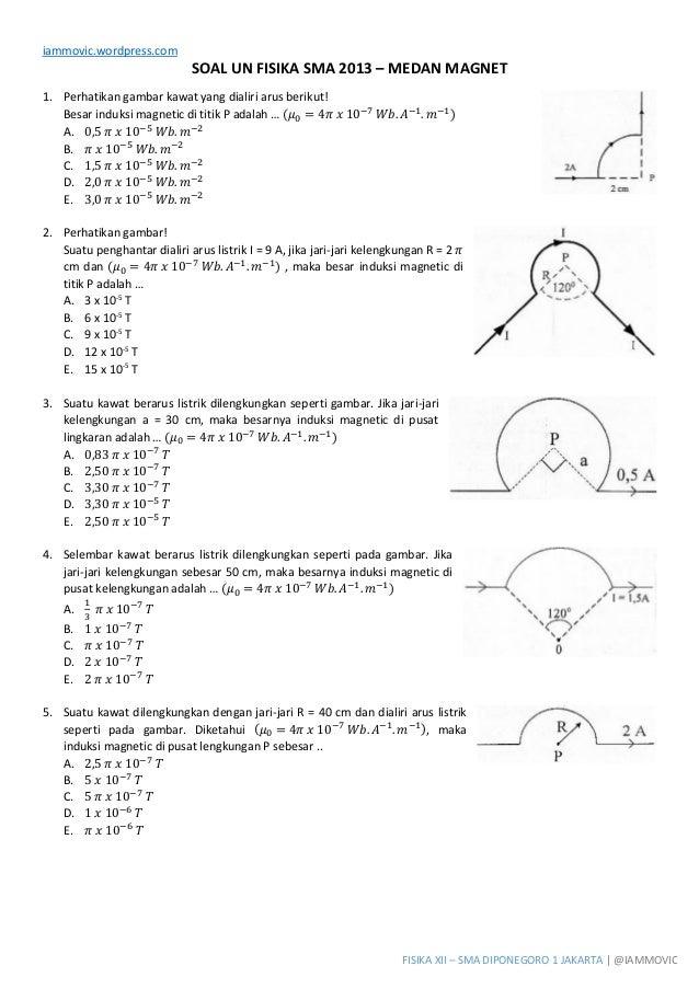 Soal UN Fisika SMA 2013 - Medan Magnet