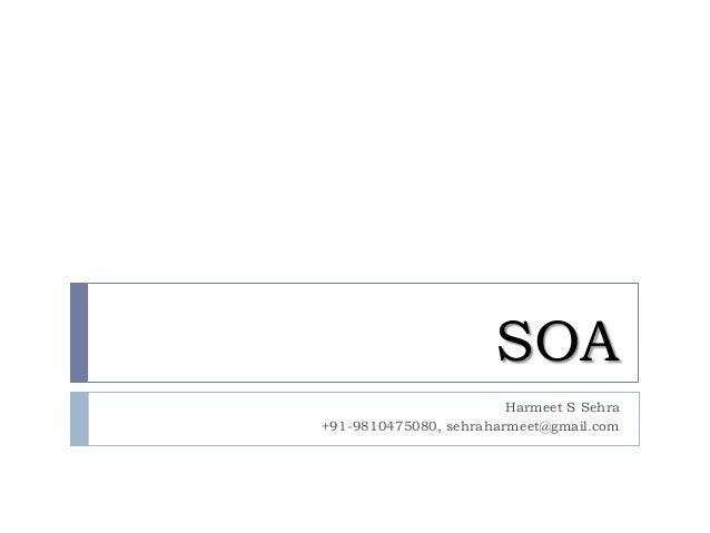 SOA Harmeet S Sehra +91-9810475080, sehraharmeet@gmail.com