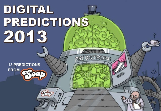 13 PREDICTIONSFROM