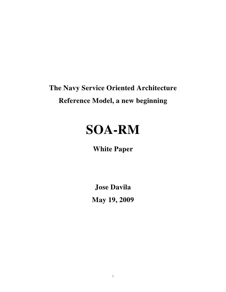 The Navy Service Oriented Architecture   Reference Model, a new beginning              SOA-RM              White Paper    ...