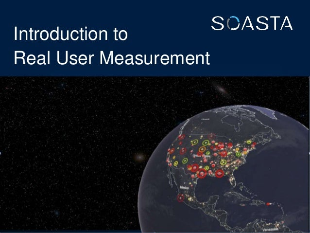 Introduction to Real User Measurement