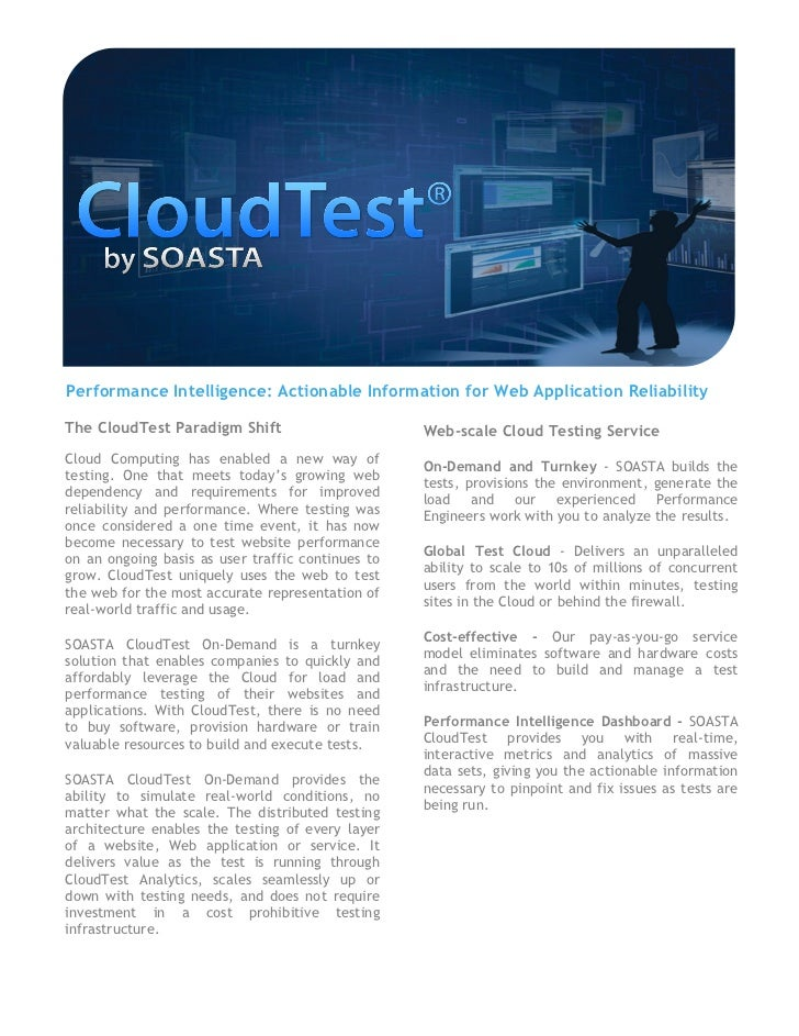 Performance Intelligence: Actionable Information for Web Application ReliabilityThe CloudTest Paradigm Shift              ...