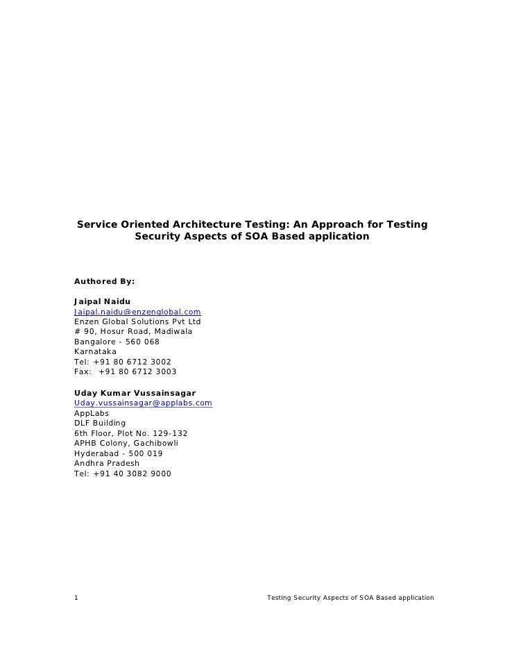 Service Oriented Architecture Testing: An Approach for Testing           Security Aspects of SOA Based application    Auth...