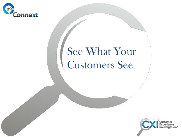 Seeing What Your Customers See