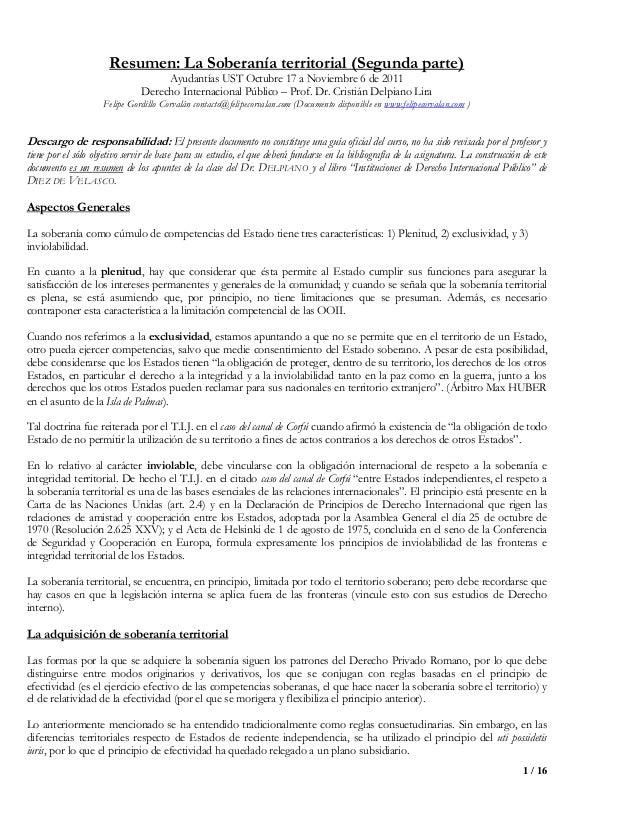 1 / 16Resumen: La Soberanía territorial (Segunda parte)Ayudantías UST Octubre 17 a Noviembre 6 de 2011Derecho Internaciona...