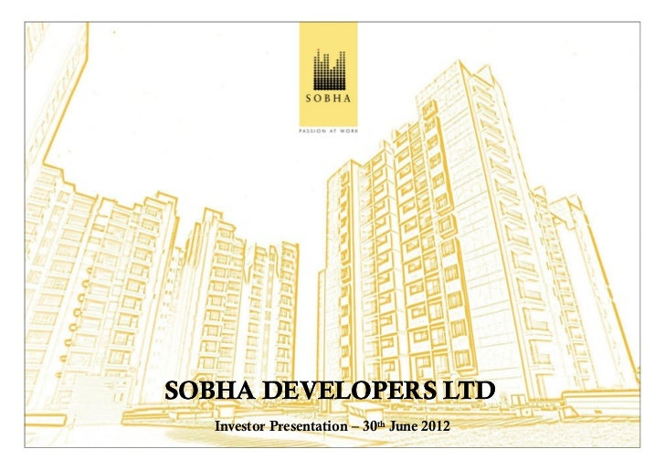 SOBHA DEVELOPERS LTD Investor Presentation