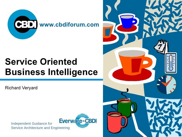 Service Oriented Business Intelligence