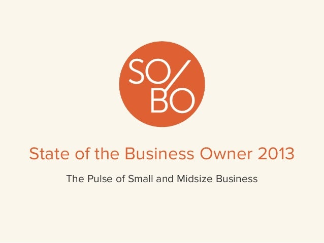 State of the Business Owner 2013The Pulse of Small and Midsize Business