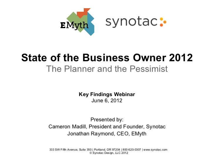 State of the Business Owner 2012    The Planner and the Pessimist                          Key Findings Webinar           ...