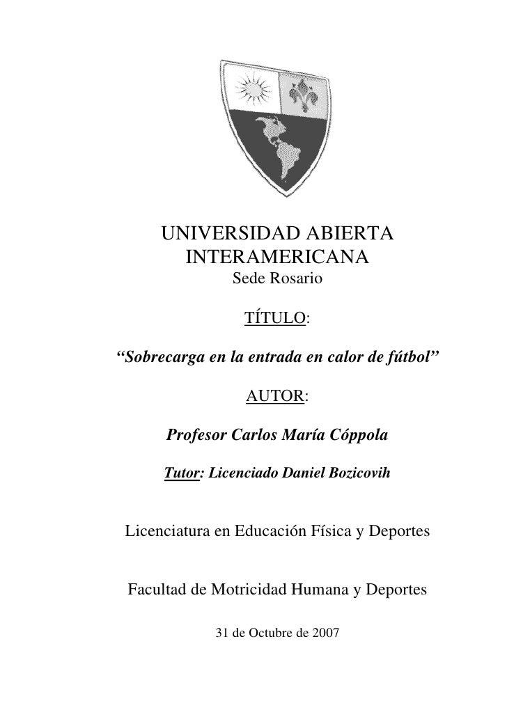 """UNIVERSIDAD ABIERTA        INTERAMERICANA                Sede Rosario                  TÍTULO:""""Sobrecarga en la entrada en..."""