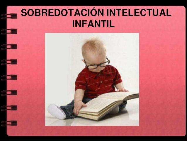 SOBREDOTACIÓN INTELECTUAL INFANTIL