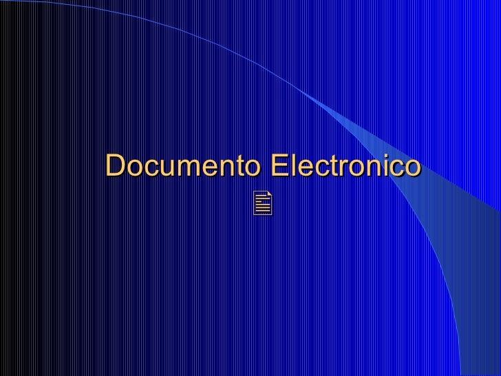 Sobre el documento electronico y la firma digital
