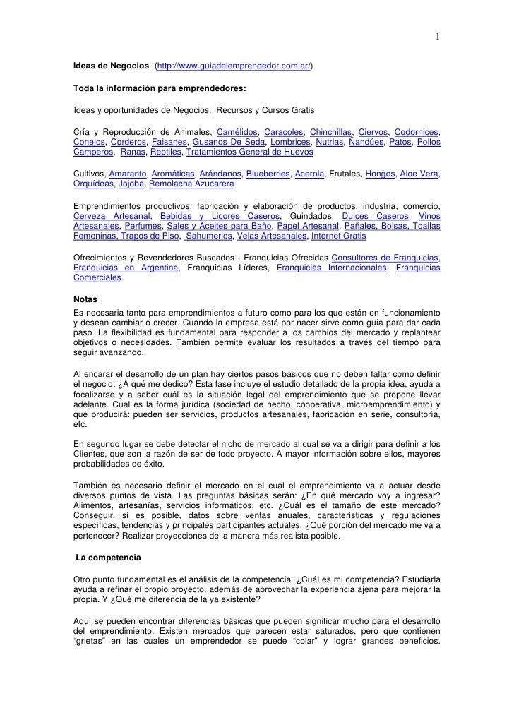 1  Ideas de Negocios (http://www.guiadelemprendedor.com.ar/)  Toda la información para emprendedores:  Ideas y oportunidad...