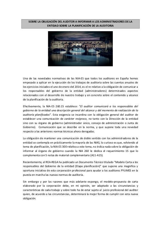 SOBRE LA OBLIGACIÓN DEL AUDITOR A INFORMAR A LOS ADMINISTRADORES DE LA ENTIDAD SOBRE LA PLANIFICACIÓN DE LA AUDITORIA Una ...