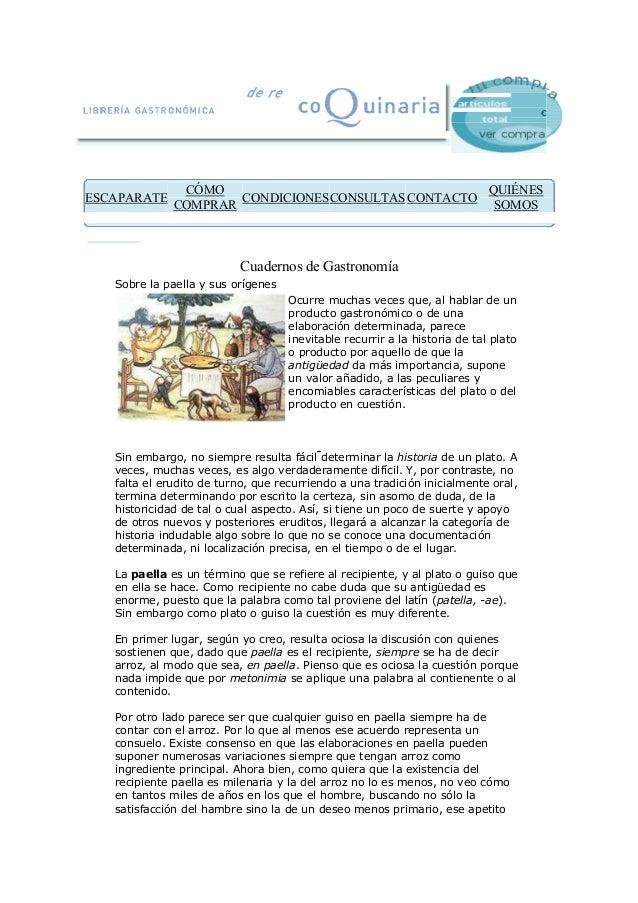 € ESCAPARATE CÓMO COMPRAR CONDICIONESCONSULTAS CONTACTO QUIÉNES SOMOS Cuadernos de Gastronomía Sobre la paella y sus oríge...