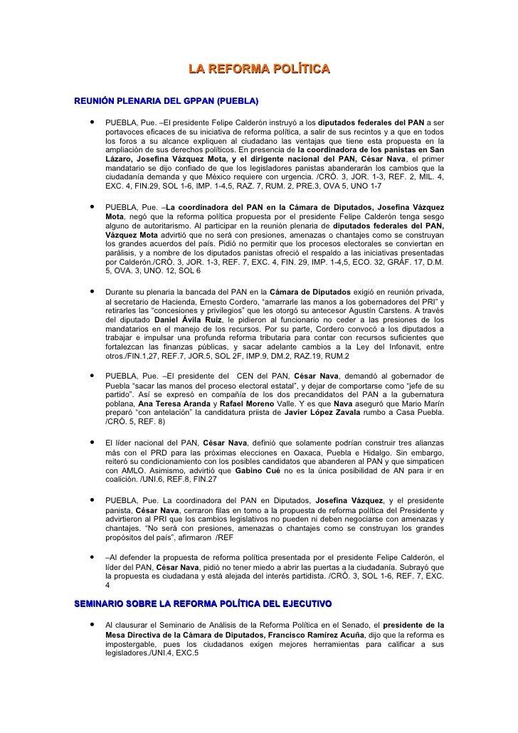 LA REFORMA POLÍTICA  REUNIÓN PLENARIA DEL GPPAN (PUEBLA)    •   PUEBLA, Pue. –El presidente Felipe Calderón instruyó a los...