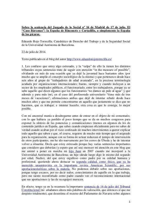 """1 Sobre la sentencia del Juzgado de lo Social nº 16 de Madrid de 17 de julio. El """"Caso Bárcenas"""": la España de Rinconete y..."""