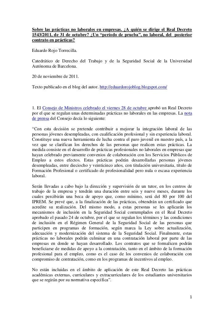 Sobre las prácticas no laborales en empresas  ¿A quién se dirige el Real Decreto 1543, de 31 de octubre de 2011?.