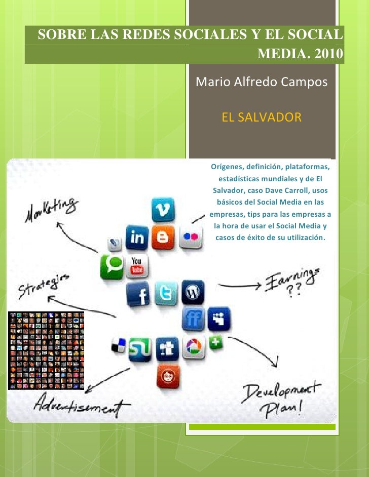 SOBRE LAS REDES SOCIALES Y EL SOCIAL                          MEDIA. 2010                   Mario Alfredo Campos          ...