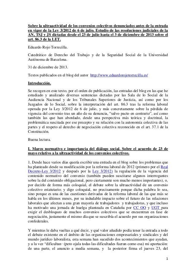 Sobre la ultraactividad de los convenios colectivos denunciados antes de la entrada en vigor de la Ley 3/2012 de 6 de juli...