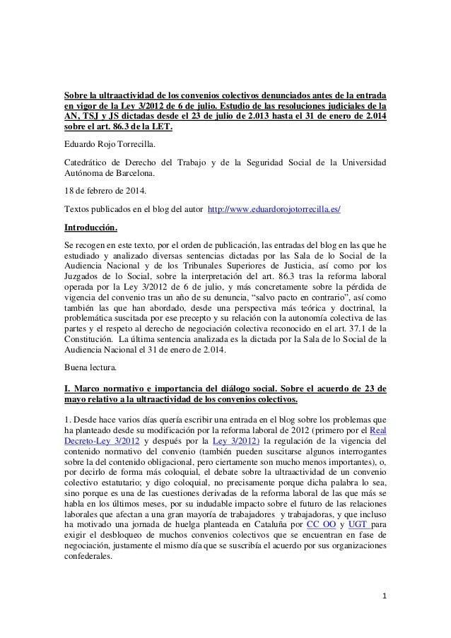 Sobre la ultraactividad de los convenios colectivos denunciados antes de la entrada en vigor de la Ley 3/2012 de 6 de julio.  Estudio de las resoluciones judiciales de 23.7.2013 a 31.1.2014.