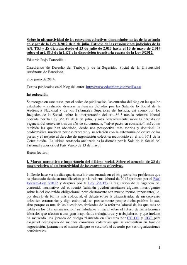 Sobre la ultraactividad de los convenios colectivos denunciados antes de la entrada en vigor de la Ley 3 de 6 de julio de 2012. Estudio de las resoluciones judiciales de 23.7.2013 a 13.5.2014.