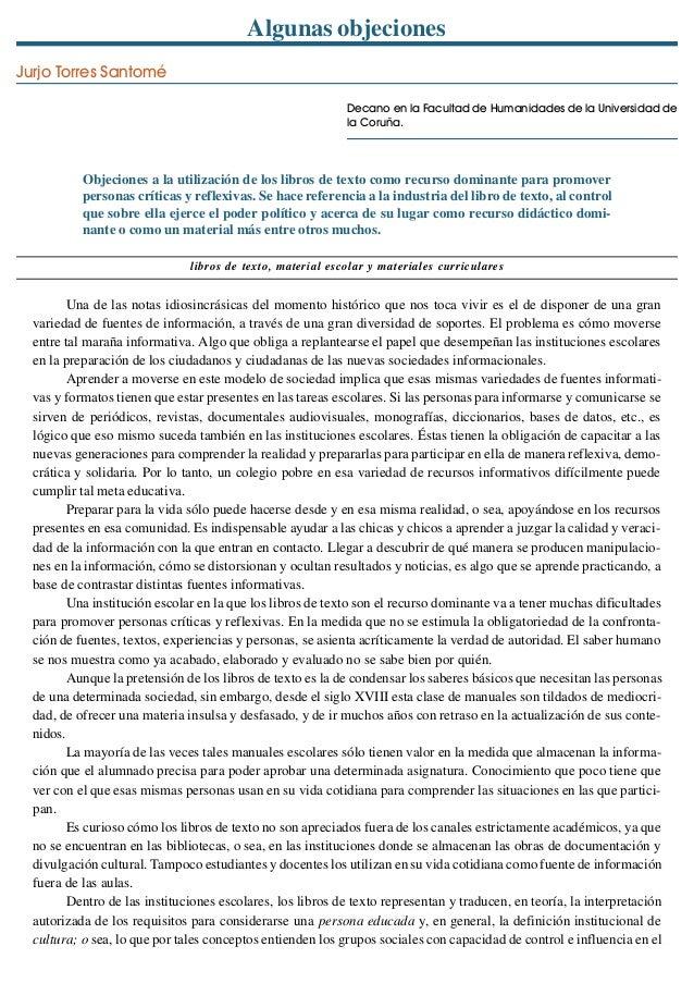 Algunas objeciones Jurjo Torres Santomé Decano en la Facultad de Humanidades de la Universidad de la Coruña.  Objeciones a...