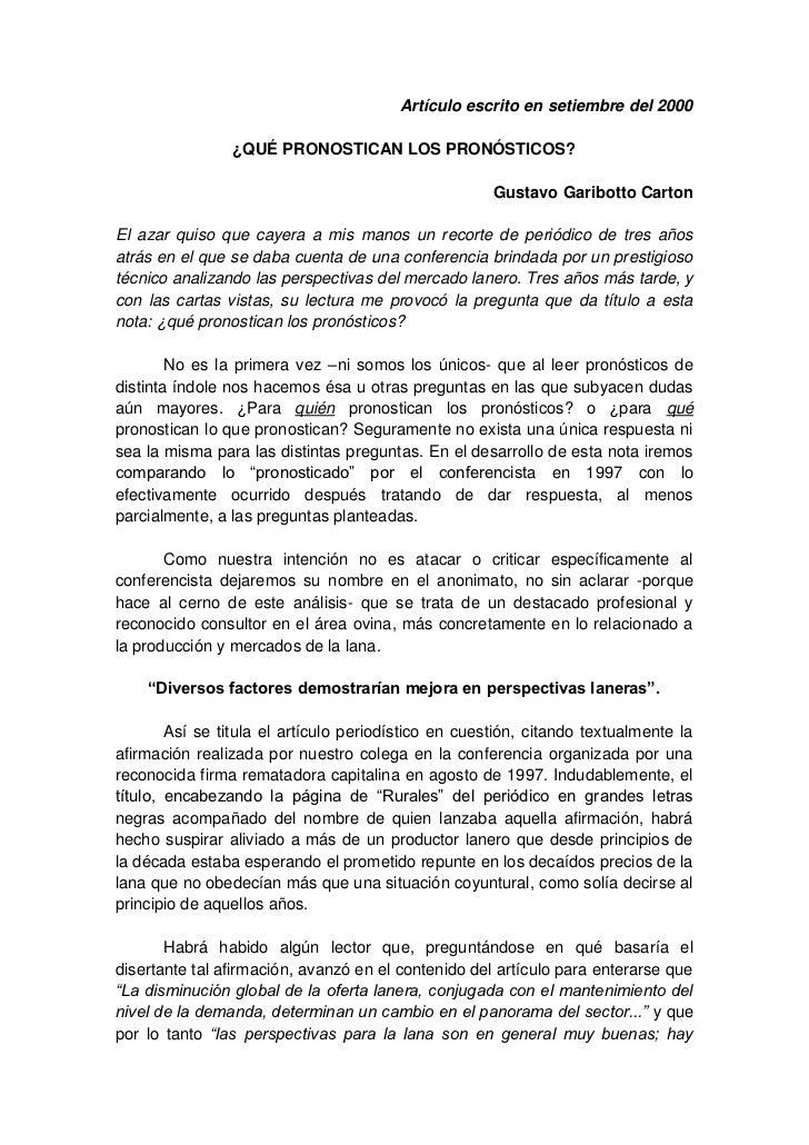 Artículo escrito en setiembre del 2000                ¿QUÉ PRONOSTICAN LOS PRONÓSTICOS?                                   ...