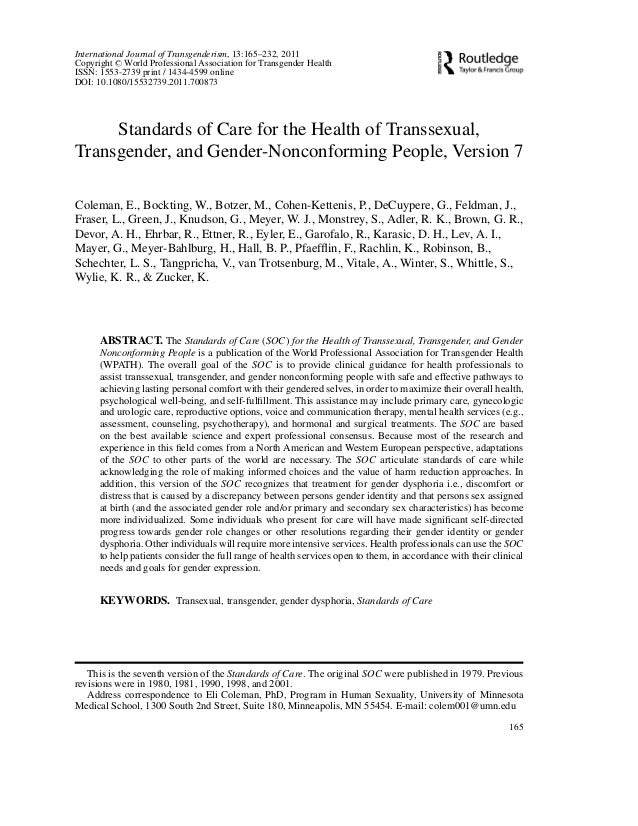 International Journal of Transgenderism, 13:165–232, 2011 Copyright C World Professional Association for Transgender Healt...