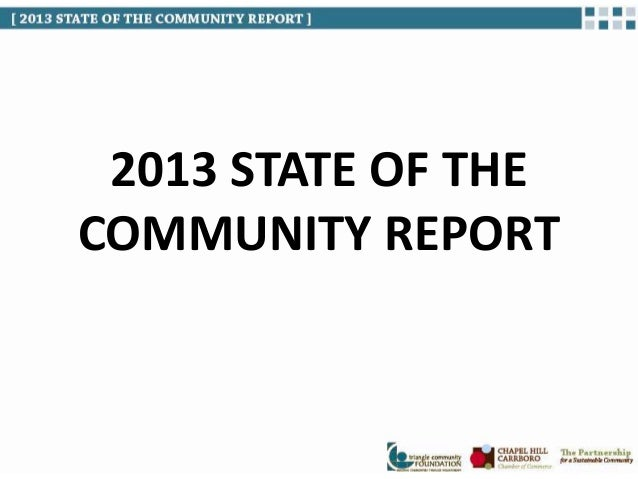 2013 STATE OF THE COMMUNITY REPORT
