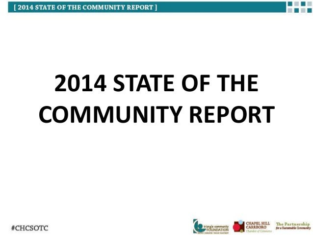 2014 STATE OF THE  COMMUNITY REPORT