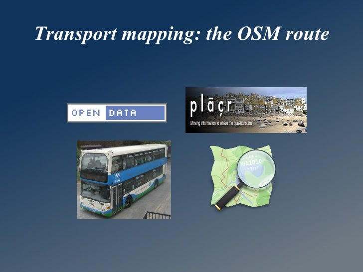 Transport mapping: the OSM route