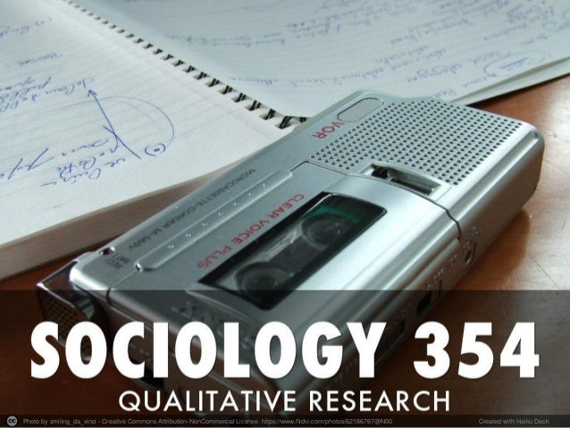 Communication Studies & Sociology Librarian Sociology 354 Qualitative Research Methods