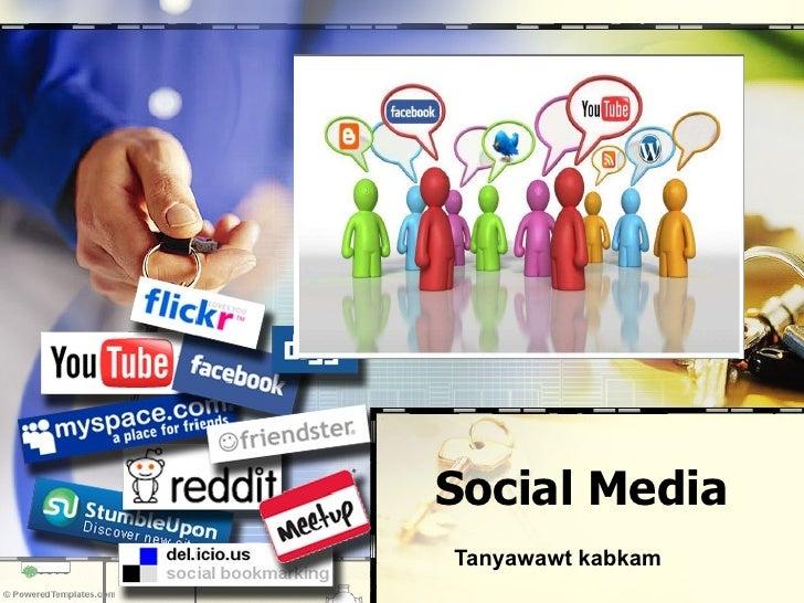 Social Media Tanyawawt kabkam