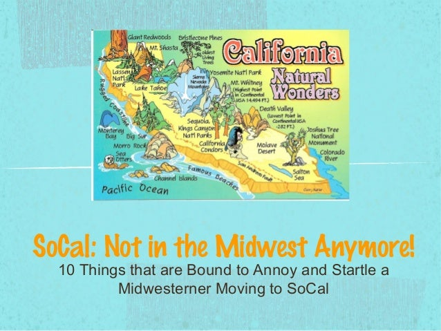 SoCal: Not in the Midwest Anymore! 10 Things that are Bound to Annoy and Startle a Midwesterner Moving to SoCal