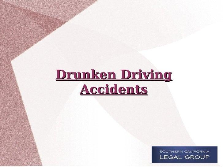 Drunken Driving Accidents