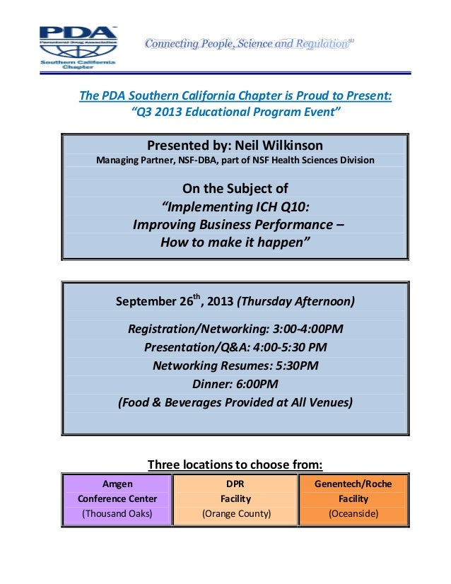"The PDA Southern California Chapter is Proud to Present: ""Q3 2013 Educational Program Event"" Presented by: Neil Wilkinson ..."