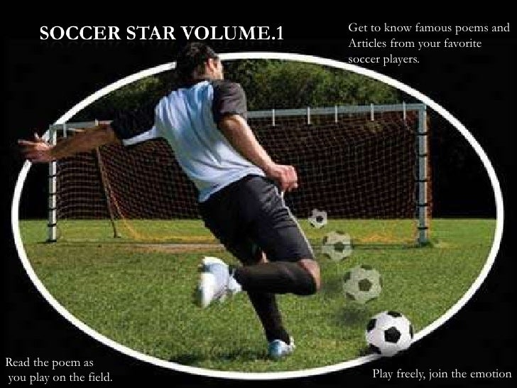 Get to know famous poems and                         Articles from your favorite                         soccer players.Re...