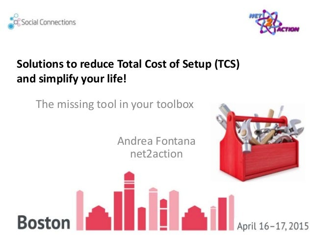 Solutions To Reduce Total Cost Of Setup Tcs And Simplify