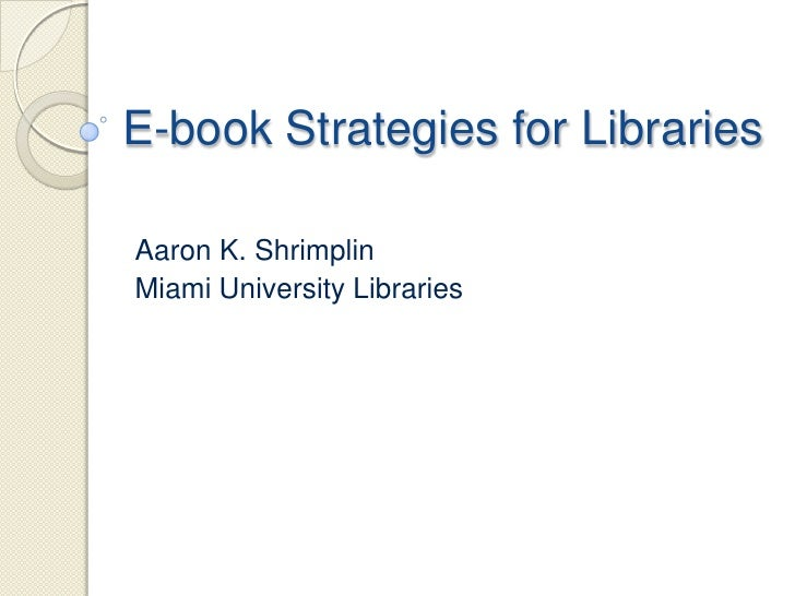 E-book Strategies for Libraries
